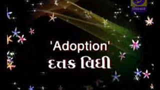 Adoption of child -  Dattak Vidhi