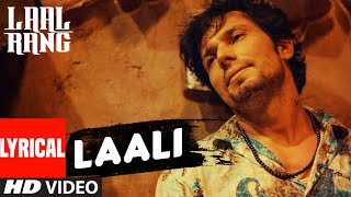 LAALI Full Song With Lyrics | LAAL RANG | Randeep Hooda | T-Series
