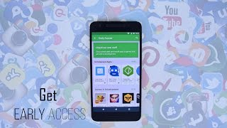Get Early Access To Apps Before Release On Play Store 😜