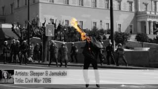 [Dubstep] Sleeper & Jamakabi - Civil War 2016 (Free Download)