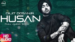 Husan ( Full Audio Song ) | Diljit Dosanjh | Punjabi Audio Song Collection | Speed Records