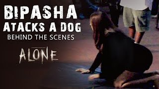 Bipasha Basu Attacks A Dog | Alone - Behind The Scenes