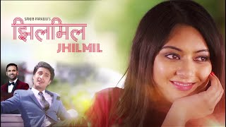 JHILMIL JHILMIL | झिलमिल | Sanjib Parajuli Ft. Pradeep and Barsha | New Nepali Adhunik Song 2016