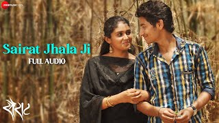 Sairat Zaala Ji Full Audio - Official Full Song | Ajay Atul | Nagraj Popatrao Manjule