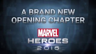 A Brand New Opening Chapter for Marvel Heroes 2016!