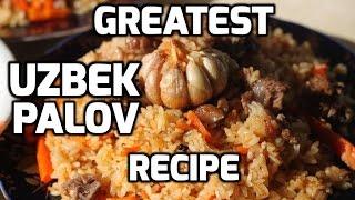 How to make the Greatest Uzbek Palov (Pilaf, Plov, Osh) [HD] Extended Version