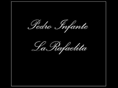 Pedro Infante La Rafaelita