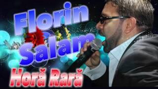 Florin Salam - Hora Rara, Mix 2016