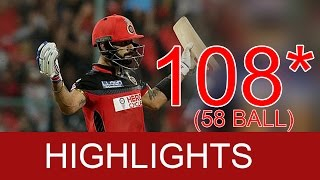 Virat Kohli 108 RUNS 58 BALLS Highlights RCB vs RPS Match 35 RCB vs Pune 2016-Virat Kohli 100-images