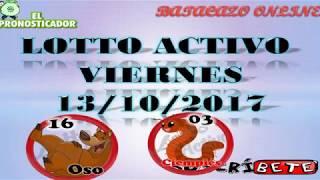 DATOS LOTTO ACTIVO FIJOS HOY VIERNES 13 DE OCTUBRE 13/10/2017