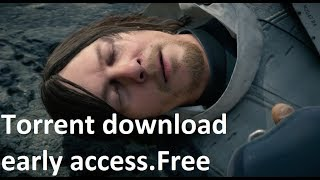 DEATH STRANDING PS4: Torrent download Free.EARLY ACCESS