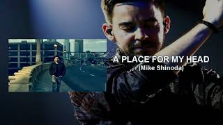 A Place For My head - (Only Mike Shinoda) Linkin Park