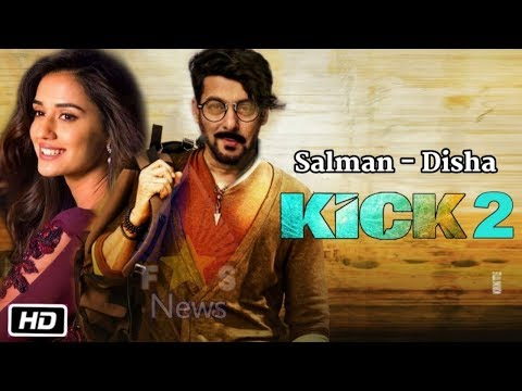 Xxx Mp4 Kick 2 Movie Disha Patani Will Be Play Salman Khan Heroine Role 3gp Sex