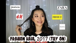 CLOTHING HAUL 2017 (TRY ON) || FOREVER 21, ZARA, H&M, etc || ENG SUB || CHIKEZIA