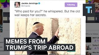 6 of the best memes from Trump's first trip abroad