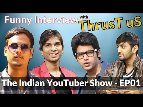 ThrusT uS Pranksters Exposed - The Indian YouTuber Show - EP01 | #RAP