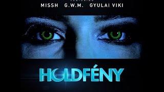 Burai Krisztián - Holdfény feat. Missh x G.w.M x Gyulai Viki