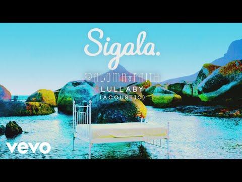 Sigala, Paloma Faith - Lullaby (Acoustic) (Audio)