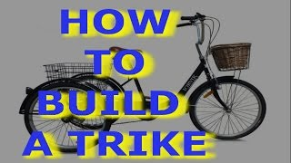 How To Build a Trike Tricycle | Assembly