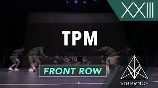 TPM | VIBE XXIII 2018 [@VIBRVNCY Front Row 4K] #vibedancecomp