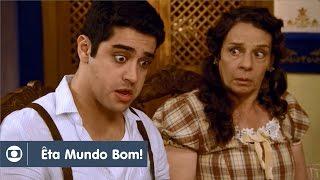 Êta Mundo Bom!: capítulo 57 da novela, quarta, 23 de março, na Globo