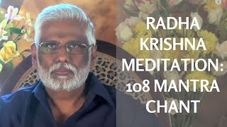 Radha Krishna Meditation 108 Mantra Chant