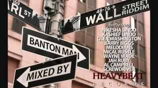 Wall St Riddim mixed by Banton Man
