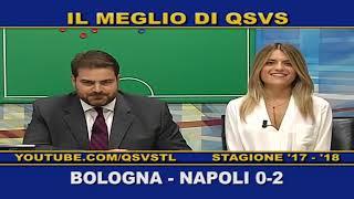 QSVS - I GOL DI BOLOGNA - NAPOLI 0-2  TELELOMBARDIA / TOP CALCIO 24