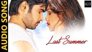 Last Summer | Odia Music Album | Audio Song | Jyoti | Pratyasha | Azhar | Asad | Sthita