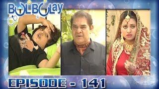 Bulbulay Ep 141 - ARY Digital Drama