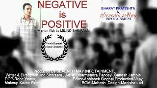 'NEGATIVE IS POSITIVE'short film on Blood Donation, Milind Shriraam ,friends2support.org