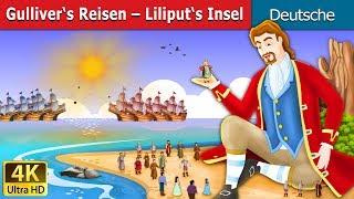 Gulliver's Reisen   Gute Nacht Geschichte   Märchen   Geschichte   Deutsche Märchen