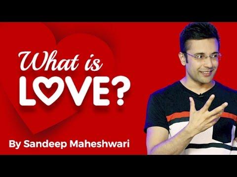 Xxx Mp4 What Is Love By Sandeep Maheshwari I Hindi 3gp Sex