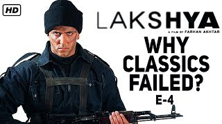 Why Classics Failed? | Episode 4 | Lakshya | Hrithik Roshan | Farhan Akhtar |