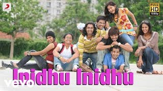 Inidhu Inidhu - Title Track Tamil Video | Mickey J Meyer