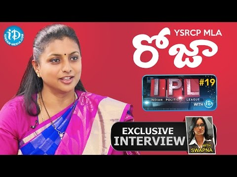 YSRCP MLA Roja Exclusive Interview || Indian Political League (IPL) With iDream #19 - #50