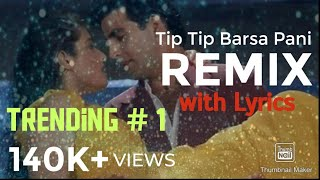 Tip Tip Barsa Paani (Remix)