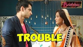 Beintehaa: OMG! TROUBLE in the life of Zain and Aliya| 23rd May 2014 FULL EPISODE