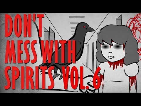 DON T MESS WITH THE SPIRIT WORLD Scary Story Time Vol. 6 Compilation Something Scary Snarled