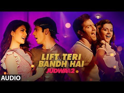 Xxx Mp4 Lift Teri Bandh Hai Full Song Judwaa 2 Varun Jacqueline Taapsee Anu Malik 3gp Sex