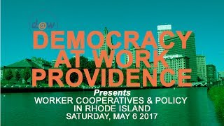 Worker Cooperative POLICY in RHODE ISLAND [May 6 2017]