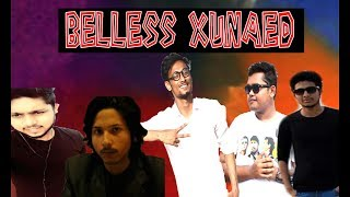Belless Xunaed || 20k Subscribers Special || FT. Bayzid''s Crew and XAI Team