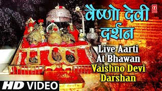 Live Aarti at Bhawan Vaishno Devi Darshan