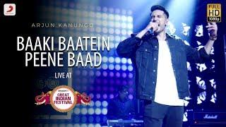 Baaki Baatein Peene Baad - Live @ Amazon Great Indian Festival | Arjun Kanungo | Badshah
