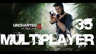 Uncharted 4 Plunder Multiplayer Part 35 - Wasn't So Bad