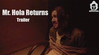 BB Ki Vines-   Mr. Hola Returns Trailer  