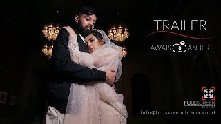 Pakistani Cinematic Wedding Trailer | Awais & Anber 2017