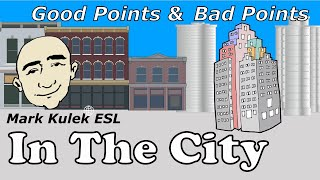 In The City | Describing a City | English Speaking Practice | ESL | EFL