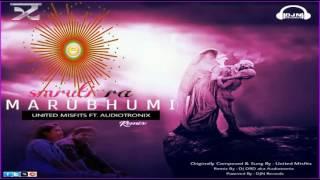 Smruti Ra Marubhumi Remix || AudiotroniX || United Misfits ||