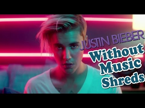 Justin Bieber - What Do You Mean? - Without  Shreds